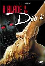 A BLADE IN THE DARK (DIRECTOR'S CUT)