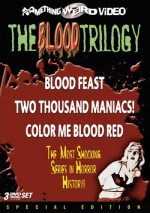 BLOOD TRILOGY BLOOD FEAST/2000 MANIACS/COLOR ME BLOOD RED