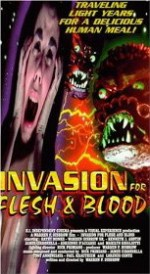 INVASION FOR FLESH AND BLOOD (OCCASION)