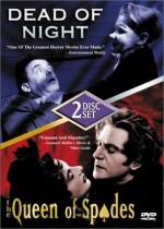 DEAD OF NIGHT/QUEEN OF SPADES