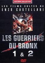 LES GUERRIERS DU BRONX 1 ET 2