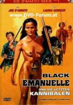 Black Emanuelle Und Die Letzten Kannibalen (limited Special Edition) EPUISE/OUT OF PRINT