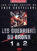 Les Guerriers du Bronx 1 & 2