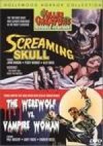 SCREAMING SKULL/THE WEREWOLF VS. VAMPIRE WOMAN