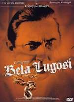 COLLECTION BELA LUGOSI THE CORPSE VANISHES BOWERY AT MIDNIGHT