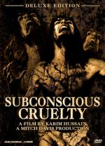 SUBCONSCIOUS CRUELTY DELUXE EDITION EPUISE/OUT OF PRINT