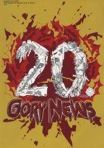 GORY NEWS 20