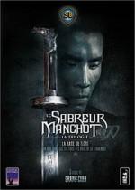 Trilogie du Sabreur Manchot : Un Seul Bras les tua tous, Le Bras de la Vengeance, La Rage du Tigre
