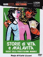 Storie Di Vita E Malavita - Racket Della Prostituzione Minorile Collector's Edition