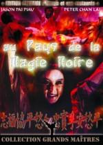 Au Pays de la Magie Noire EPUISE/OUT OF PRINT