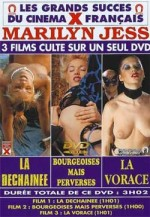Marilyn Jess : La Déchainée + Bourgeoises mais Perverses + La Vorace