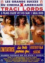 Traci Lords : L'Initiatrice + La Toute Première Fois + Irresistible Sirène EPUISE/OUT OF PRINT