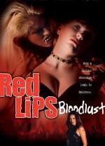 Red Lips: Bloodlust