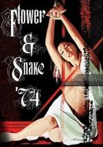 Hana to Hebi: Flower And Snake 74