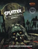 Splatter - Meister des Blutes Band 2