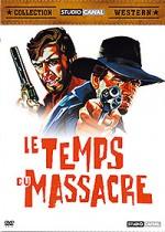 Le temps du massacre