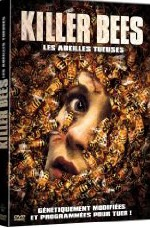Killer Bees (Les abeilles tueuses)