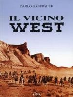 Il vicino west. Set e location del cinema western in Spagna EPUISE/OUT OF PRINT