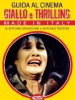 Guida Al Cinema Giallo E Thriller Made In Italy