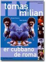 Tomas Milian Er Cubbano de Roma