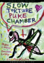 Slow Torture Puke Chamber EPUISE/OUT OF PRINT
