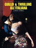 Bizarre Sinema! Giallo E Thrilling All'Italiana (1931-1983)