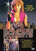 Savage Streets EPUISE/OUT OF PRINT