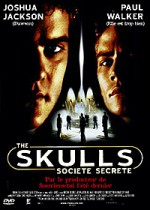 The Skulls - Société secrète