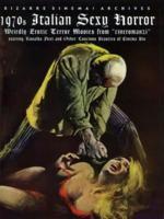 1970s Italian Sexy Horror: Weirdly Erotic Terror