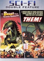 The Beast From 20000 Fathoms + Them!