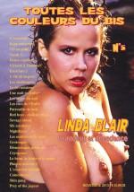 Toutes les Couleurs du Bis 05 : Linda Blair : grandeur et décadence EPUISE/OUT OF PRINT