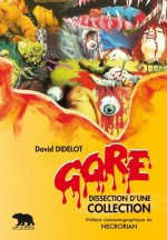 Gore - Dissection d'une Collection EPUISE/OUT OF PRINT