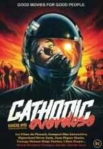 Cathodic Overdose 03