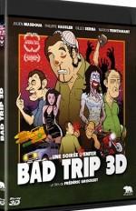 Bad Trip 3D