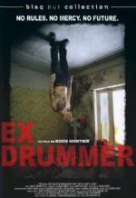 Ex Drummer (+BO)