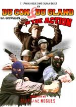 Ducon et Dugland in the Action : La bataille