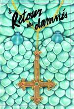 Le Retour des Damnés (édition collector)